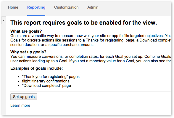 First step in setting up goals in Google Analytics